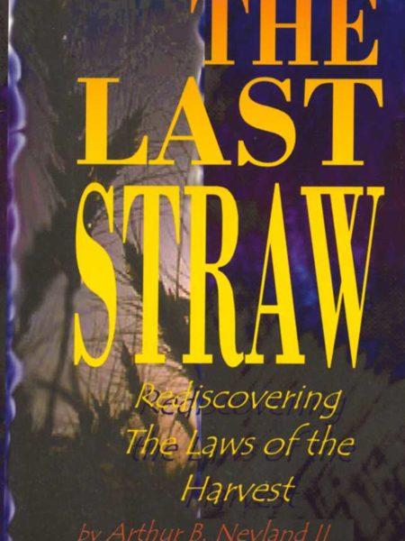 The Last Straw Book From Witness Depot Arthur B Neyland BOOK